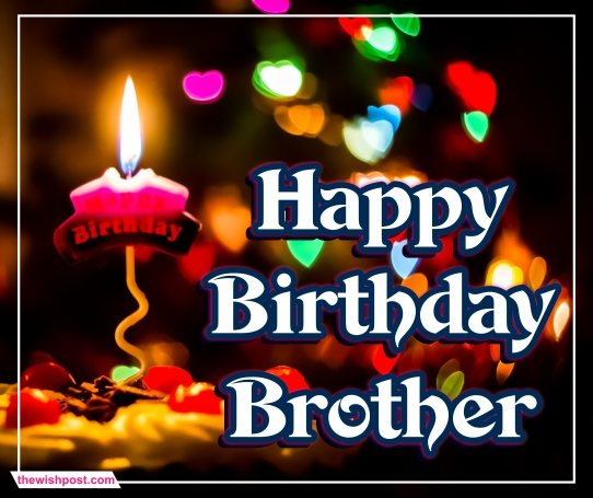 beautiful-happy-birthday-brother-images-wishing-pics-wishes-wallpapers-e-card-greetings-pictures-for-whatsapp-status