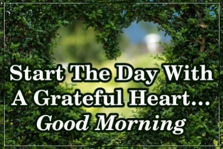 best-hd-greateful-heart-good-morning-messages-quotes-images-e-greetings-pics-wallpapers-pictures-free-download