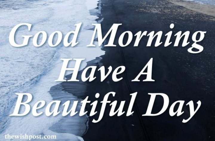 best-inspirational-good-morning-have-a-beautiful-day-sky-sea-beach-hd-images-cards-wishes-wallpapers-wishing-pics-greeting-for-facebook-post-friends
