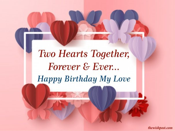 happy-birthday-my-love-two-hearts-quotes-animated-paper-wallpaper-greeting-card-pics-wishing-images-for-love