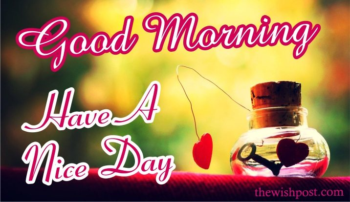 lovely-good-morning-have-a-nice-day-with-heart-touching-love-images-wallpaper-wishing-pics-greeting-cards-pictures-for-love