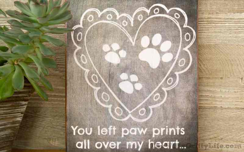 "Diy wall sign with quote ""you left paw prints all over my heart."""