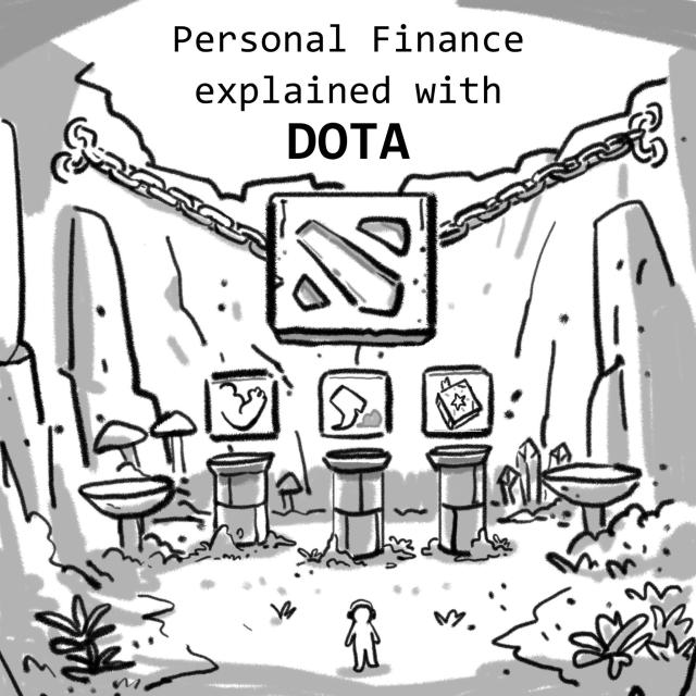 Personal Finance explained with DOTA