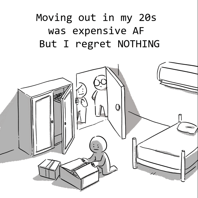 Moving out in my 20s was expensive AF but I regret NOTHING