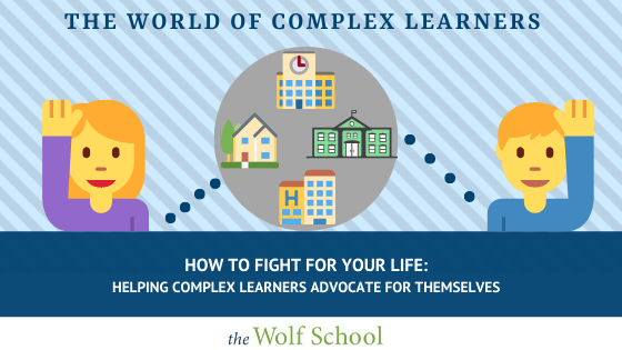 Help Complex Learners Advocate For Themselves