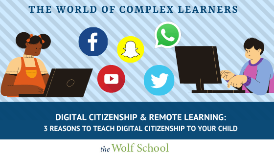 Digital Citizenship and Remote Learning