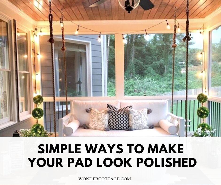 4 DIY Hacks To Make Your Pad Look Polished - Wonder Cottage