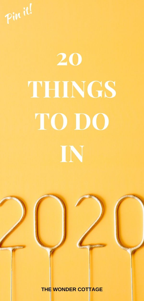 things to do in 2020