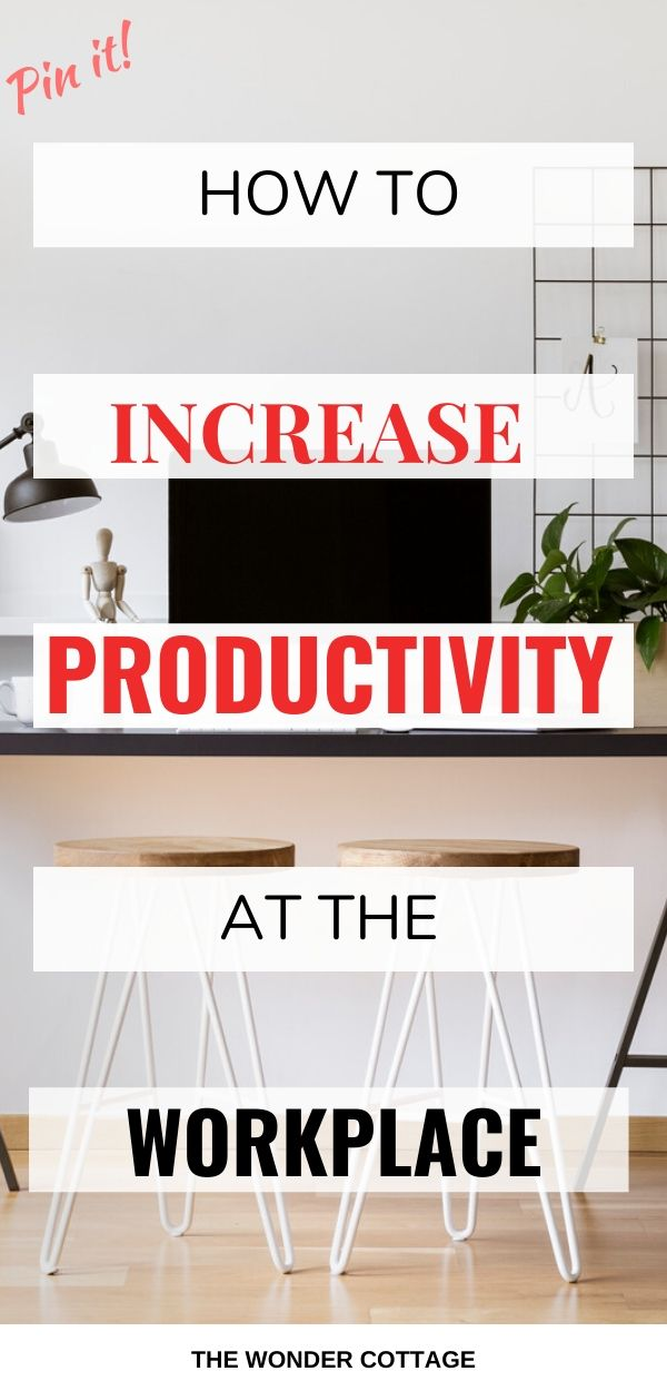 ways to increase productivity in the workplace