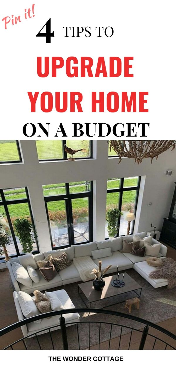 how to upgrade your home on a budget
