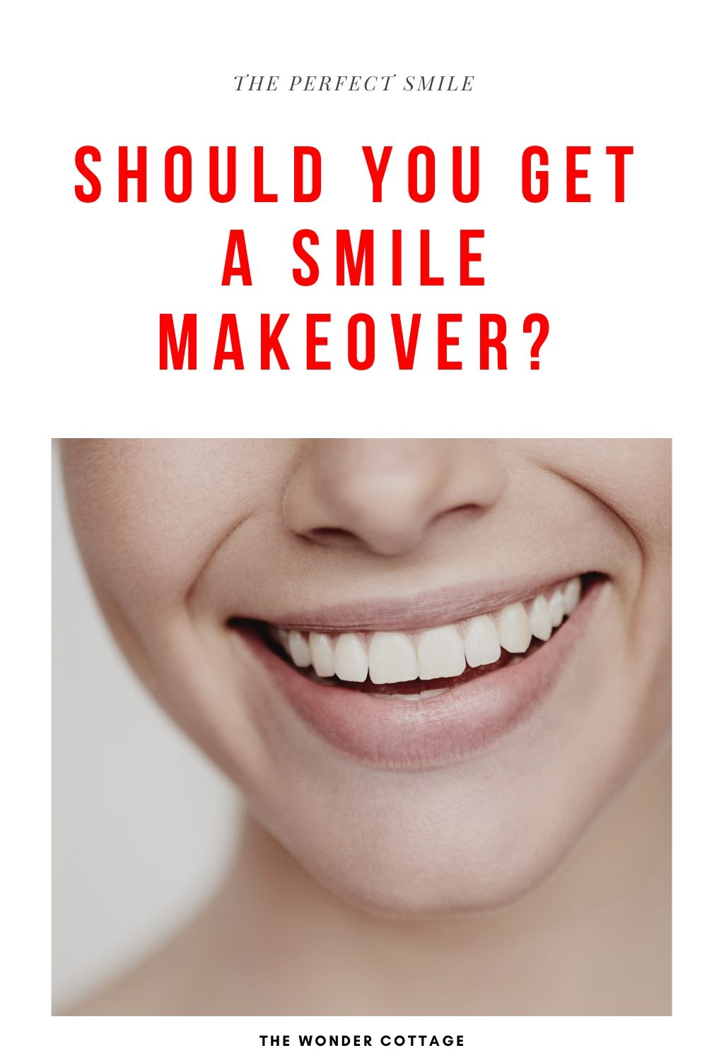 should you get a smile makeover
