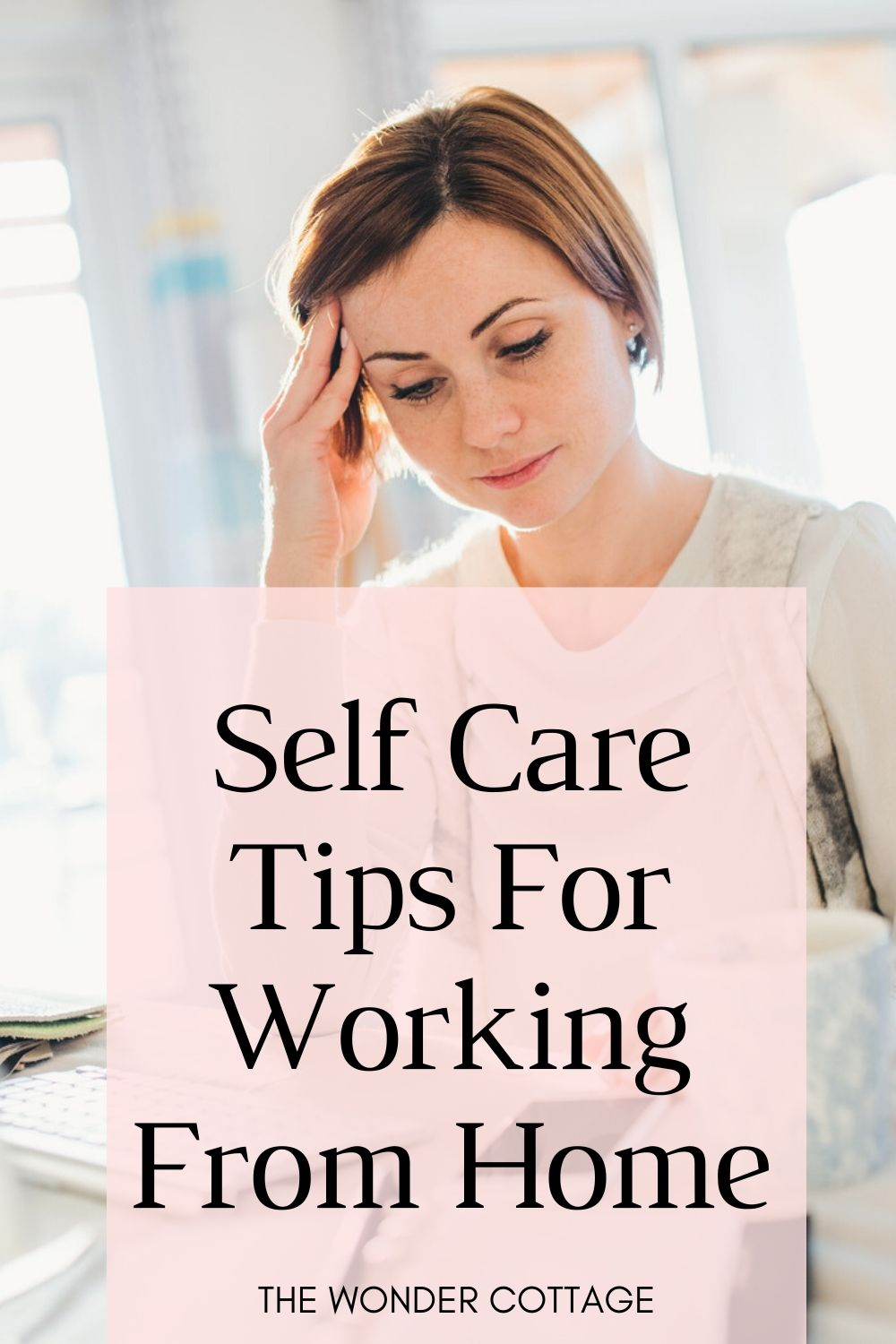 Self care tips for working from home