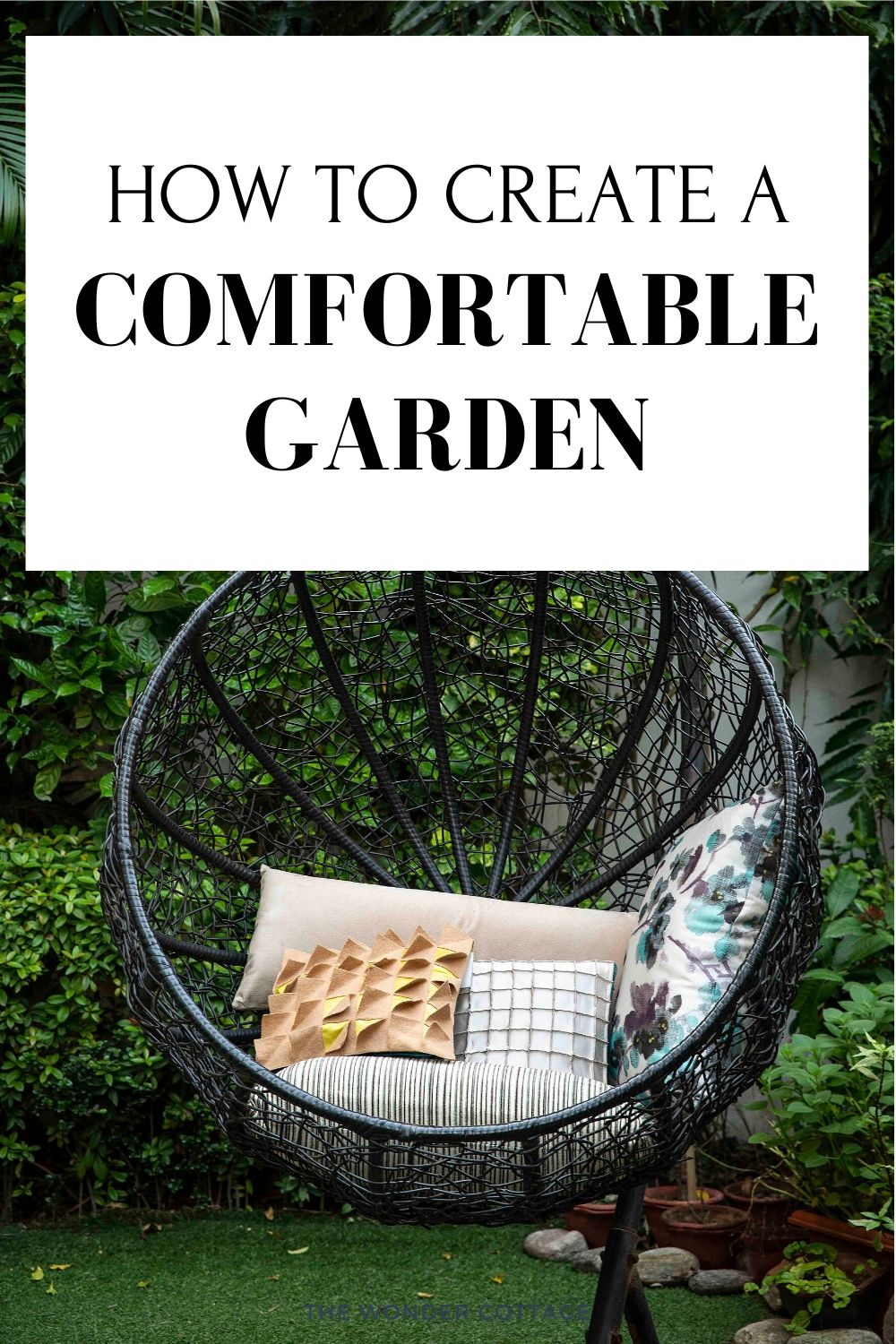 how to create a comfortable garden