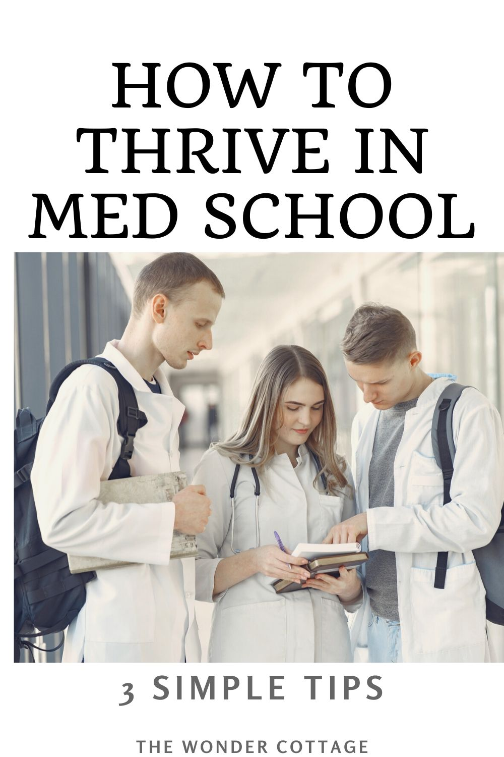 how to thrive in medical school