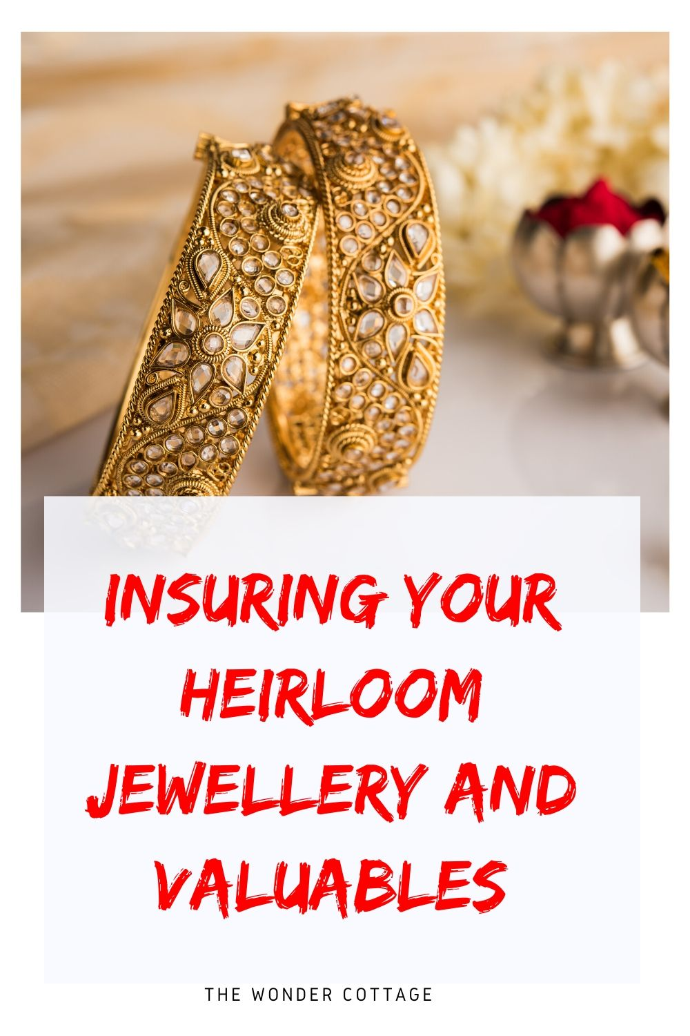 insuring your heirloom jewellery and valuables