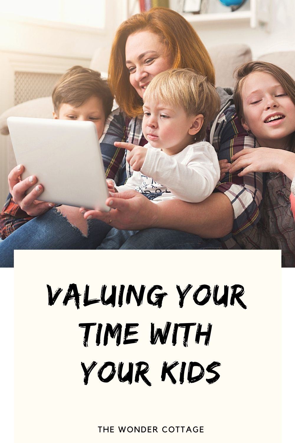 valuing your time with your kids