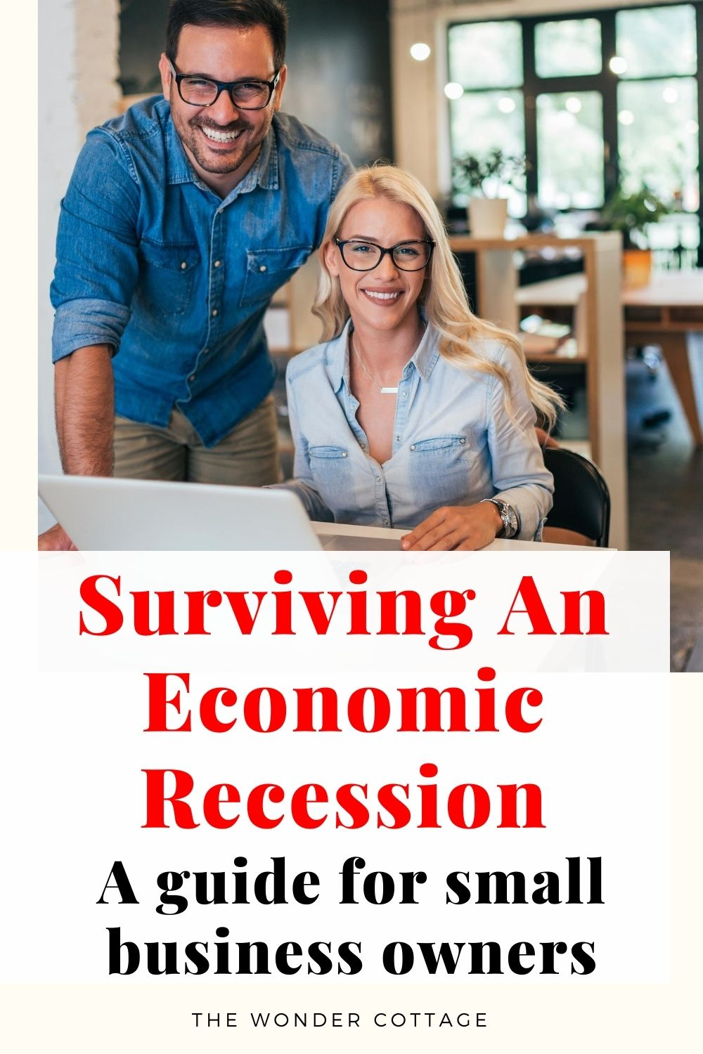 Surviving a Recession: A Guide for Small Business Owners