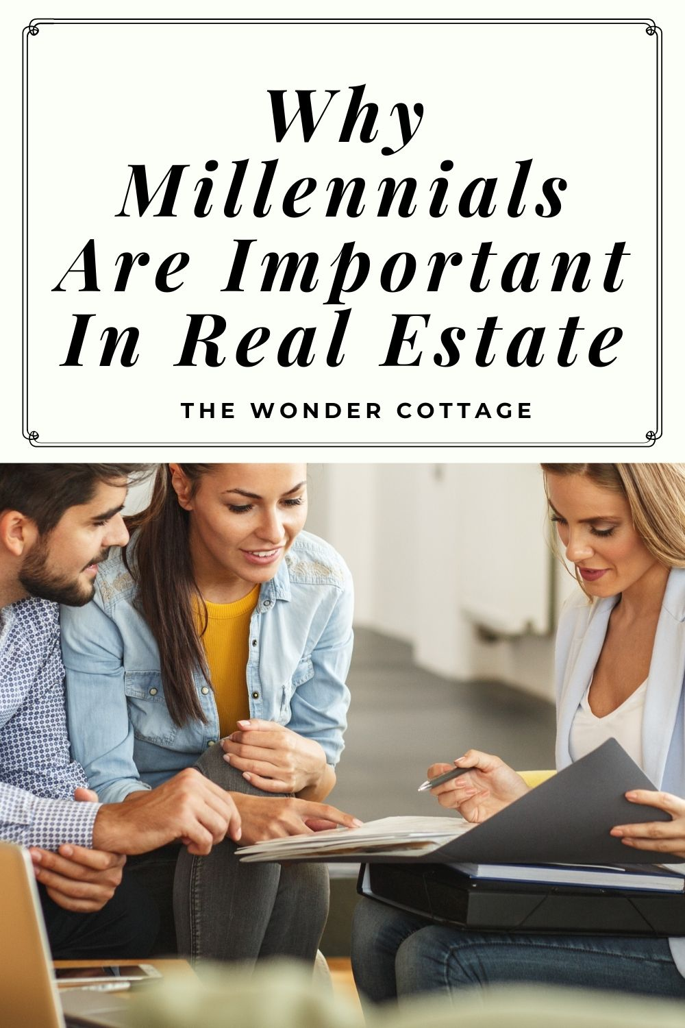 Why millennials are important in real estate