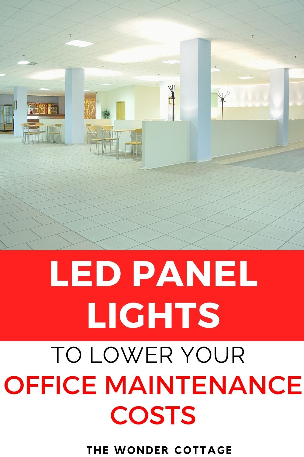 LED panel lights to lower your office maintenance costs