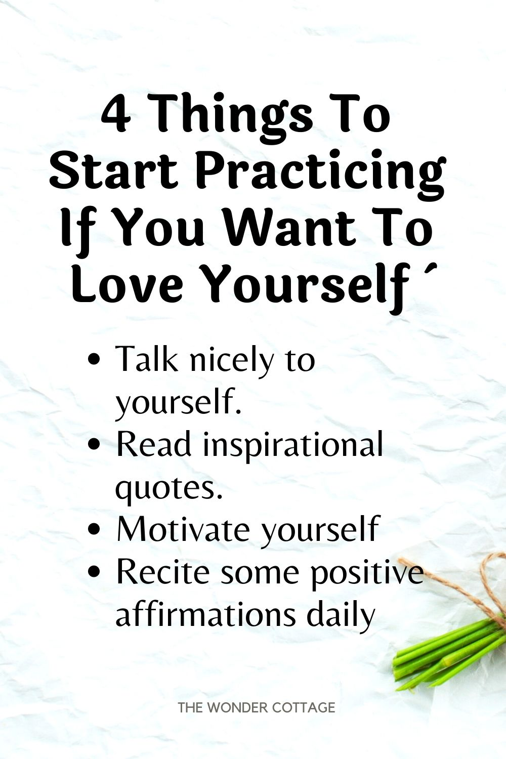 4 things to start practicing if you want to love yourself