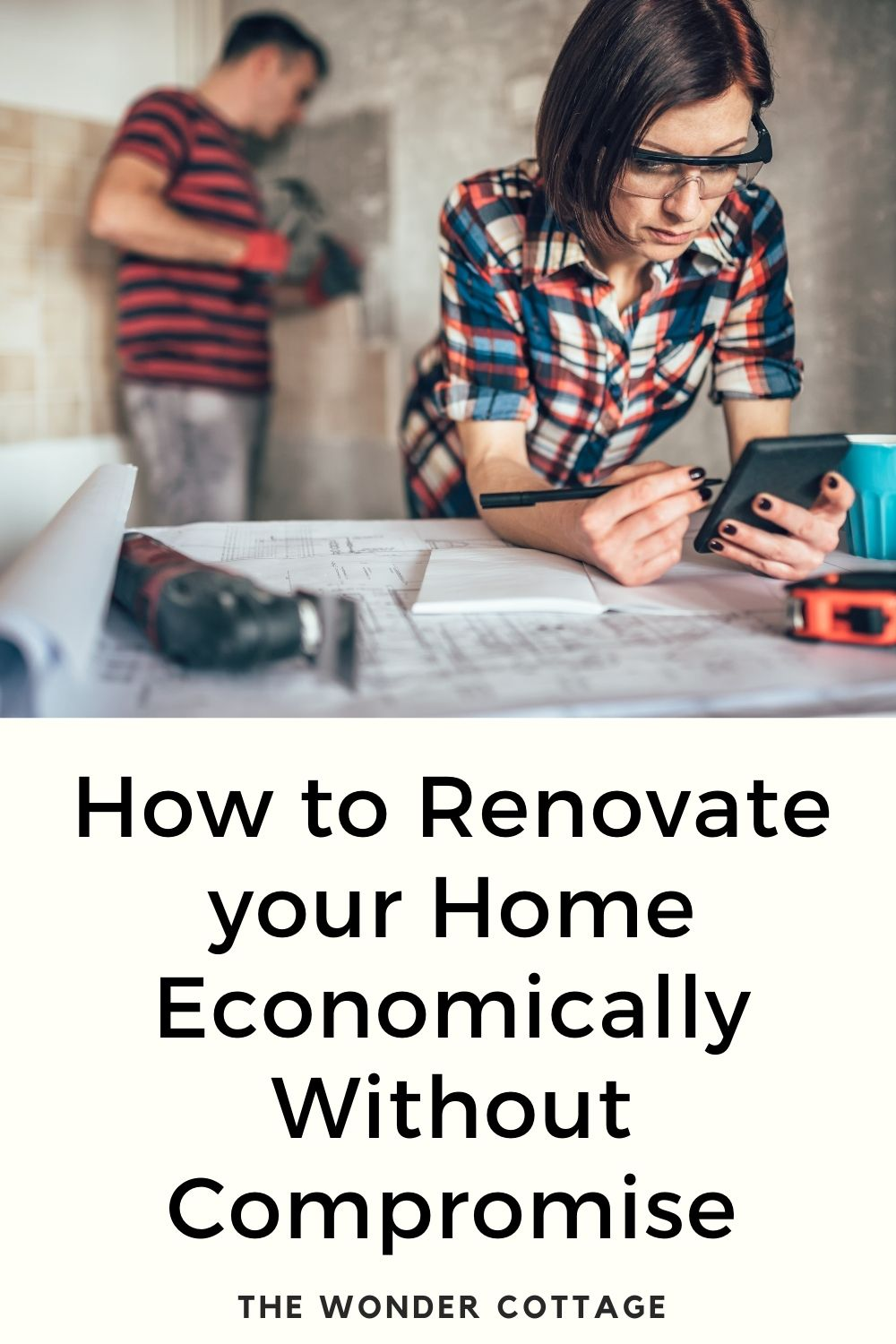 how to renovate economically without compromise