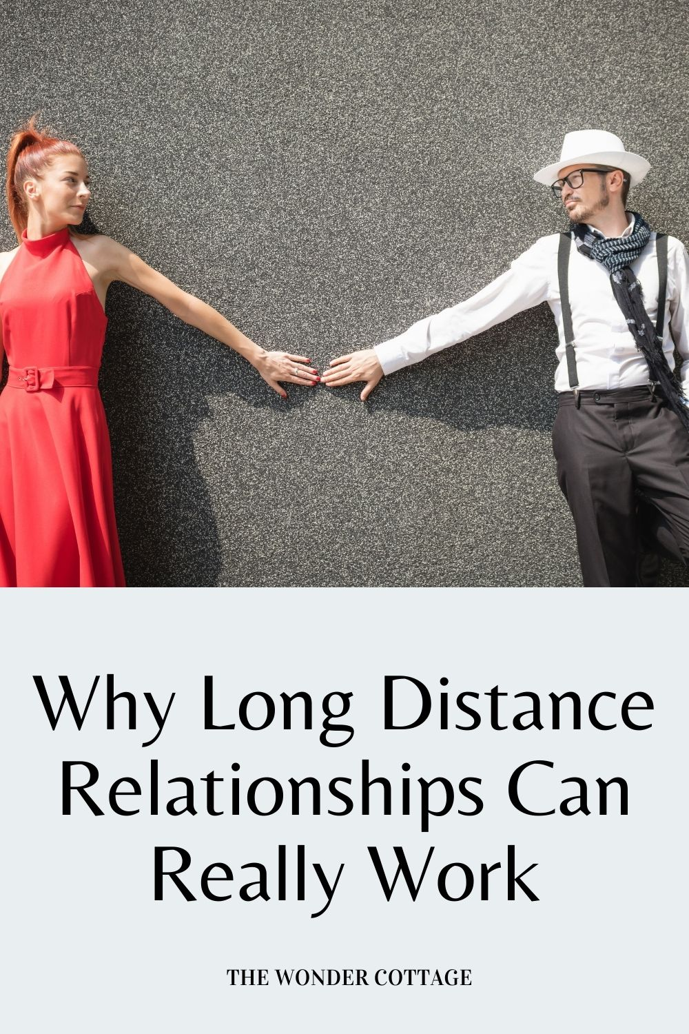why long distance relationships can really work