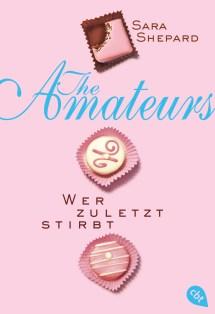 THE AMATEURS - Wer zuletzt stirbt von Sara Shepard