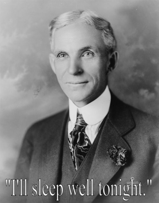 Last words by Henry Ford