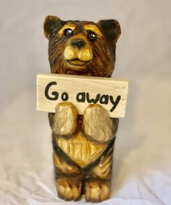 Go away wooden bear