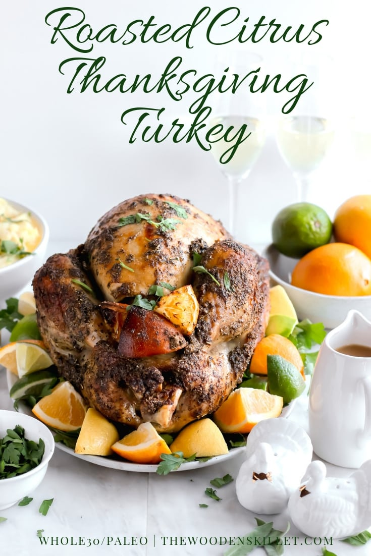 Herb-Citrus Roasted Thanksgiving Turkey - a fool-proof way to make your Thanksgiving Turkey that turns out perfectly EVERY TIME! #thanksgiving #turkey #howtocookaturkey #holidays