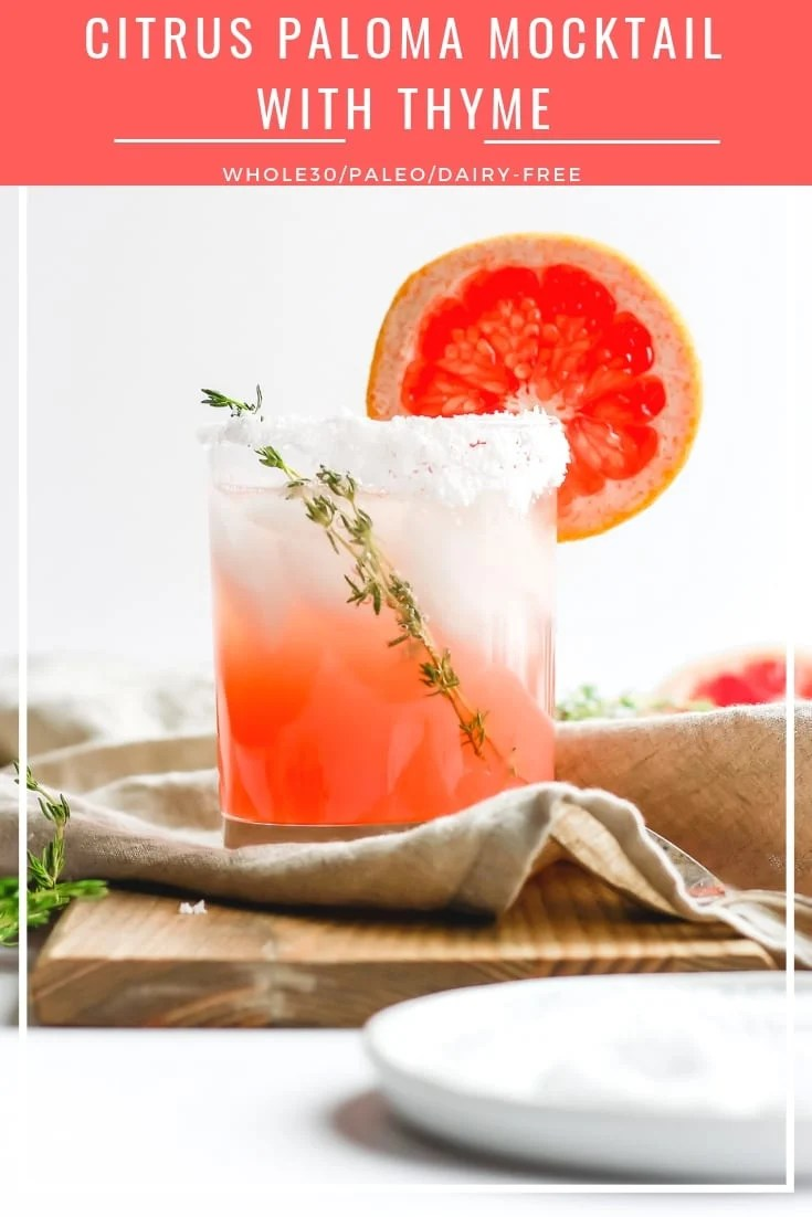 Citrus Paloma Cocktail with Thyme - a light and refreshing mocktail that is perfect for special occasions and the holidays!!! #mocktail #whole30 #paleo #paloma