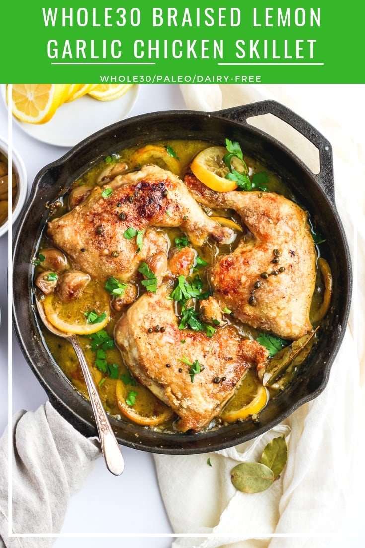 Whole30 Braised Lemon Garlic Chicken - liven up your weekday menu with this delicious lemon garlic chicken!! #whole30 #whole30compliant #paleo #weeknightdinner