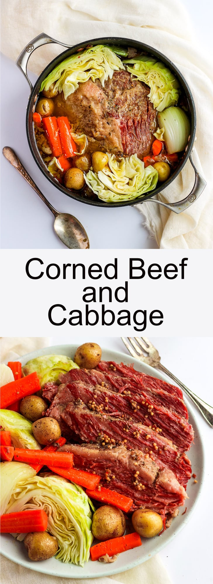 Corned Beef and Cabbage - the classic St. Patrick's Day Meal!