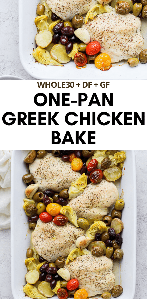 Easy Weeknight Greek Chicken Bake - a one-pan dinner that you will want to make again and again! (Whole30 + DF + GF) #greekchicken #bakedgreekchicken #greekchickenbake #onepanmeals #sheetpanmeals #whole30dinner #healthychickendinner