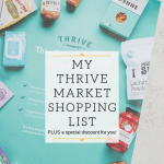 Thrive Market Shopping List + Coupon Code