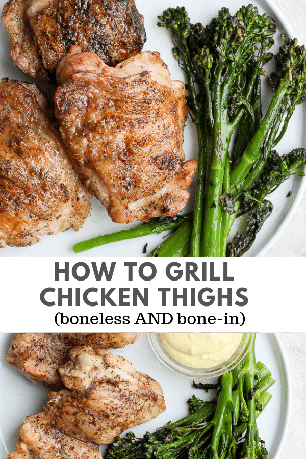 How to Grill Chicken Thighs (boneless + bone-in) - The Wooden Skillet
