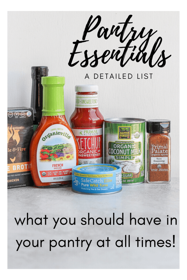 Basic Pantry Essentials - a detailed list of pantry items that might be helpful to have in your pantry so you are ready to get cooking! #pantryessentials #pantrylist #basicpantrylist #healthypantrylist #pantryideas #whattostockmypantrywith #stockedpantry #pantryfood #pantrymusthaves
