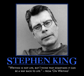 """Stephen King quote from """"On Writing"""""""