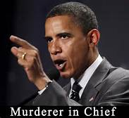 King Barack Obama Murders at will, and we let him.