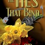 The Ties That Bind – Book 1 – front cover