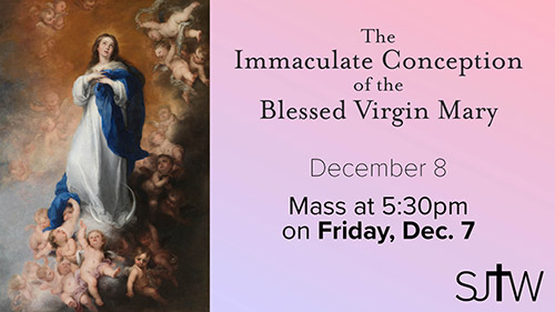 Immaculate Conception Mass at 5:30 on Friday, Dec. 7