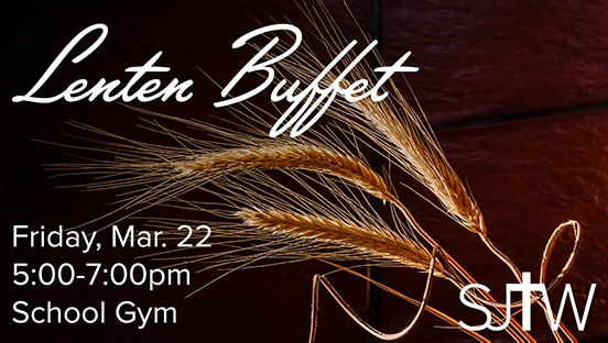 Lenten Buffet March 22 5-7pm