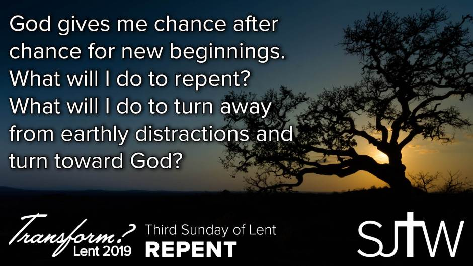 Third Sunday of Lent - Repent
