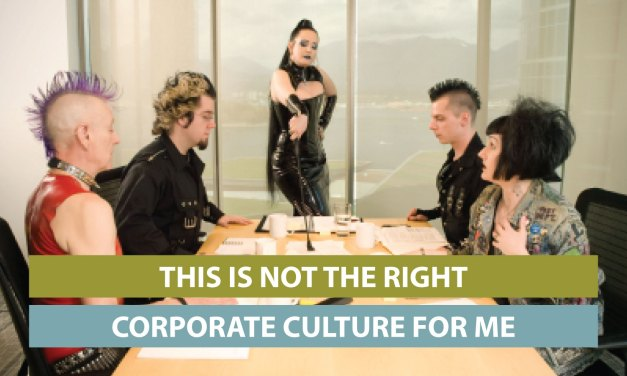 """""""This is NOT the right corporate culture for me"""""""