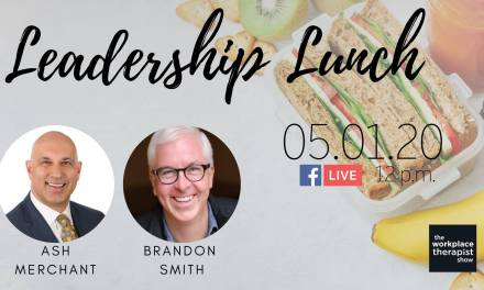 Leadership Lunch: The Positive Similarities of Quarantine and RV-ing with Ash Merchant