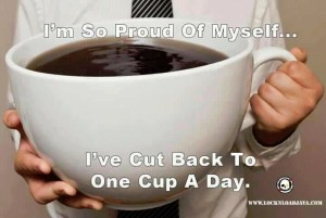 one cup per day
