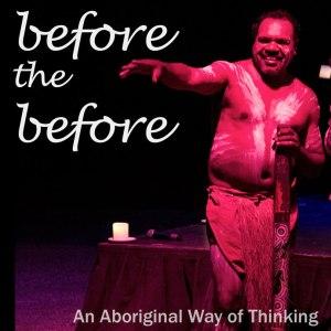 Before_the_Before_Aborigine