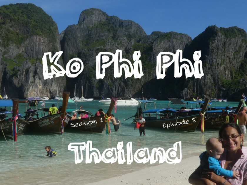 Ko Phi Phi with Kids