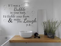 If I was a bubble... - Wall Art Quote Bathroom Sticker ...