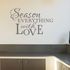 Kitchen Wall Art How To Decorate Quote Season Everything Sticker Transfer Vinyl Decal